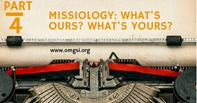 What is OM's Missiology?